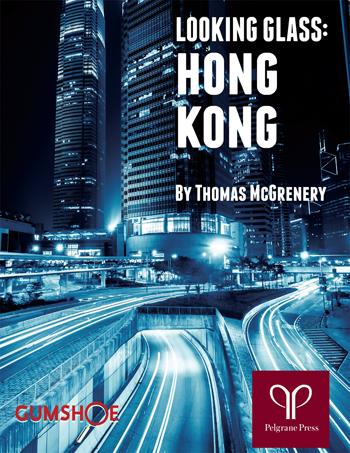 Looking Glass: Hong Kong
